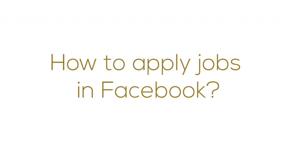 How to apply job Facebook Myanmar Version